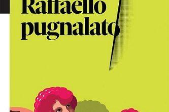 Photo of 'Raffaello Pugnalato', il racconto di Marco Carminati sulla vita movimentata dei capolavori del Sanzio