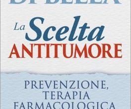 Photo of 'La scelta antitumore', il libro che racconta le verità sul Metodo Di Bella